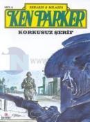Ken Parker 6 - Korkusuz Şerif