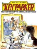 Ken Parker Altın Seri Sayı: 56 - Mücevherli ve Hileli Bir Öykü