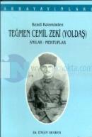 Kendi Kaleminden Teğmen Cemil Zeki (Yoldaş) Anılar - Mektuplar