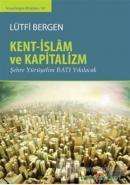 Kent-İslam ve Kapitalizm