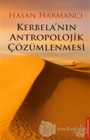 Kerbela'nın Antropolojik Çözümlenmesi