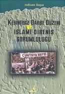 Kesintisiz Darbe Düzeni ve İslami Direniş Sorumluluğu