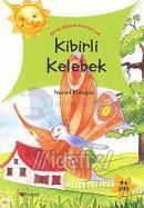 Kibirli Kelebek - Rengarenk Masallar