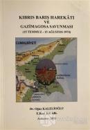 Kıbrıs Barış Harekatı ve Gazimagosa Savunması
