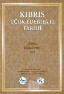 Kıbrıs Türk Edebiyatı Tarihi 2.Cilt (1571 - 2017) (Ciltli)