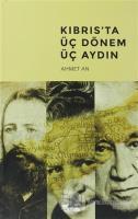 Kıbrıs'ta Üç Dönem Üç Aydın