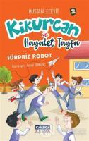 Kikurcan ve Hayalet Tayfa 2-Sürpriz Robot
