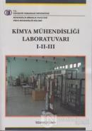 Kimya Mühendisliği Laboratuvarı 1-2-3