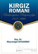 Kırgız Romanı - Başlangıçtan Bağımsızlığa (1917-1990)