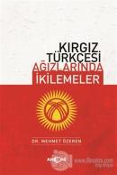 Kırgız Türkçesi Ağızlarında İkilemeler