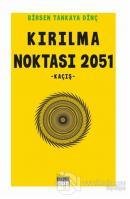 Kırılma Noktası 2051