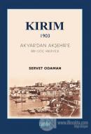Kırım 1903 - Akyar'dan Akşehir'e Bir Göç Hikayesi