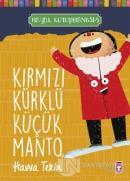 Kırmızı Kürklü Küçük Manto - Hayal Kütüphanesi 5