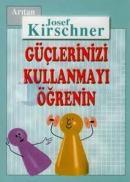 Kirschner Hayat Okulu Güçlerinizi Kullanmayı Öğrenin