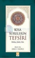 Kısa Surelerin (Fatiha,Duha-Nas) Tefsiri