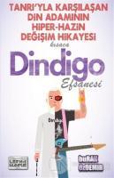 Kısaca Dindigo Efsanesi