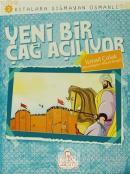Kıtalara Sığmayan Osmanlı: 2 / Yeni Bir Çağ Açılıyor