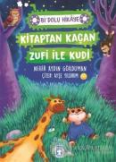 Kitaptan Kaçan Zufi ile Kudi - Bi' Dolu Hikaye