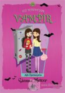 Kız Kardeşim Vampir 14: Aşk Operasyonu