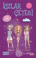 Kızlar Çetesi 3 - Sıkı Dostlar