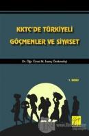 KKTC'de Türkiyeli Göçmenler ve Siyaset