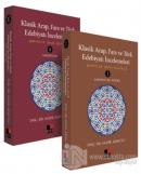Klasik Arap, Fars ve Türk Edebiyatı İncelemeleri (2 Cilt Takım)