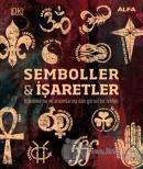 Kökenleri ve Anlamlarıyla Semboller ve İşaretler (Ciltli)