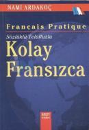 Sözlüklü - Telaffuzlu Kolay Fransızca