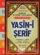 Kolay Okunan Fihristli Elmalılı M. Hamdi Yazır Mealli Türkçe Okunuşlu Yasin-i Şerif (Çanta Boy)