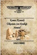 Komia (Komuh) Ülkesinin Son Krallığı Nemırd - Öykü 1