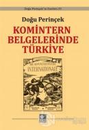 Komintern Belgelerinde Türkiye (Ciltli)