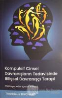 Kompulsif Cinsel Davranışların Tedavisinde Bilişsel Davranışçı Terapi