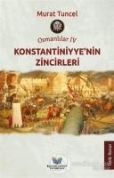 Konstantiniyye'nin Zincirleri - Osmanlılar 4