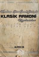 Konulara Göre Örnek Çözümlü Klasik Armoni Uygulamaları