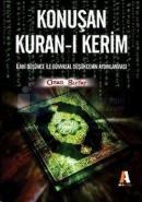 Konuşan Kuran-ı Kerimİlahi Düşünce ile Dünyasal Düşüncenin Aydınlanması
