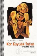 Kör Kuyuda Tufan