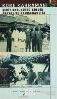 Kore Kahramanı Şehit BNB. Lütfü Bülgin Hayatı ve Kahramanlığı