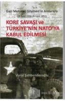 Kore Savaşı ve Türkiye'nin Nato'ya Girişi