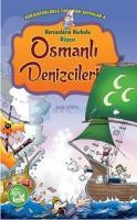Korsanların Korkulu Rüyası - Osmanlı Denizcileri
