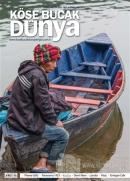 Köşe Bucak Dünya Dergisi Sayı: 20 Temmuz - Ağustos 2015