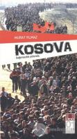Kosova - Bağımsızlık Yolunda