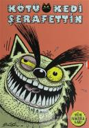 Kötü Kedi Şerafettin (Tüm Maceralar-Özel Kutusunda 5 kitap)