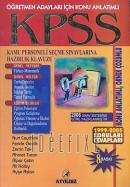KPSS Kamu Personeli Seçme Sınavlarına Hazrlık Tüm Konular Genel Yetenek - Genel Kültür - Eğitim Bilimleri