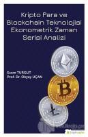Kripto Para ve Blockchain Teknolojisi Ekonometrik Zaman Serisi Analizi