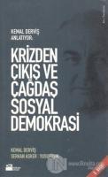 Krizden Çıkış ve Çağdaş Sosyal Demokrasi Kemal Derviş Anlatıyor