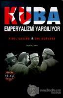 Küba Emperyalizmi Yargılıyor