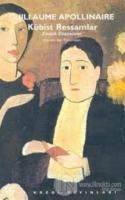 Kübist Ressamlar Estetik Düşünceler