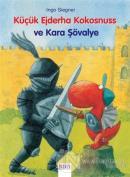 Küçük Ejderha Kokosnuss ve Kara Şövalye (Ciltli)
