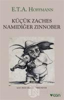 Küçük Zaches Namıdiğer Zinnober