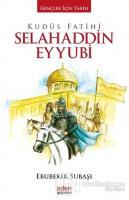 Kudüs Fatihi Selahaddin Eyyubi (Ciltli)